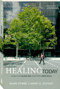 Book - Healing Today: When the Blind See and the Lame Walk