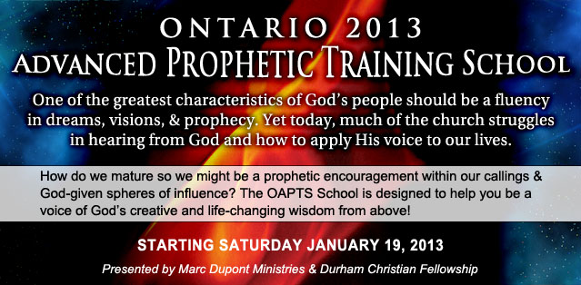 2013 Ontario Advanced Prophetic Training School
