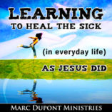 Learning to Heal the Sick Training School (live recording) 11 CD Set