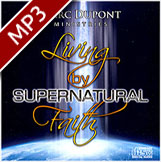 Living by Supernatural Faith MP3 Download (single)